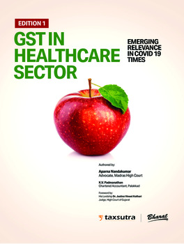GST in Healthcare Sector - Emerging Relevance in COVID 19 Times