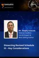 """Taxsutra Greentick Presents Dolphy D'Souza's Webinar on """"Dissecting Revised Schedule III – Key Considerations""""!"""