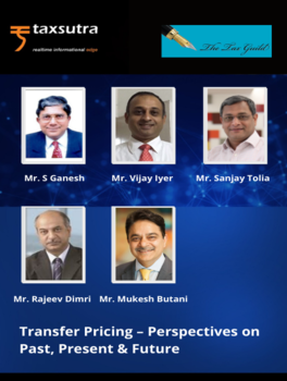 """Taxsutra & The Tax Guild Present Panel Discussion on """"Transfer Pricing – Perspectives on Past, Present & Future"""" with Tax"""