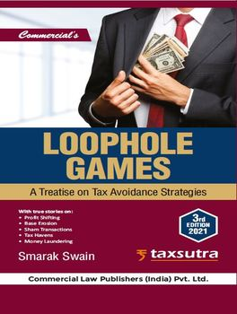 Loophole Games - A Treatise on Tax Avoidance Strategies, 3rd Edition (Paperback)