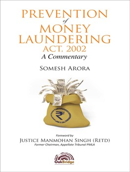 Prevention of Money Laundering Act, 2002 – A Commentary