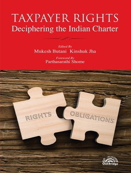 TAXPAYER RIGHTS: Deciphering the Indian Charter