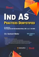 Ind AS Practices Demystified (5th Edition)
