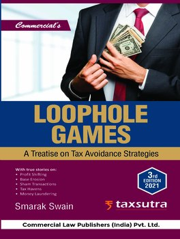 Loophole Games - A Treatise on Tax Avoidance Strategies (3rd Edition)