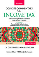 Concise Commentary on Income Tax (Set of 2 Volumes) (22nd Edition)