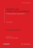 Patent Law Cases and Materials: A Synthesis for India (Set of 2 Volumes)
