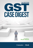 GST Case Digest, 3rd Edition