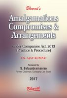 Amalgamations, Compromises & Arrangements under Companies Act, 2013 (Practice & Procedure)