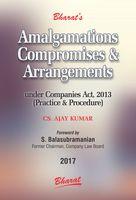Amalgamations, Compromises & Arrangements under Companies Act, 2013 (Practice & Procedure)