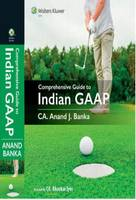 Comprehensive Guide to Indian GAAP