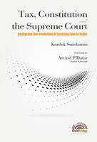 Tax, Constitution and the Supreme Court