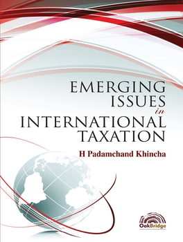 Emerging Issues in International Taxation