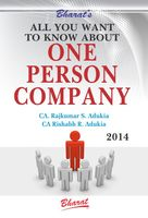 All You Wanted to Know About One Person Company under Companies Act, 2013