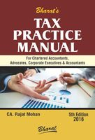 Tax Practice Manual for Chartered Accountants, Advocates, Corporate Executives & Accountants