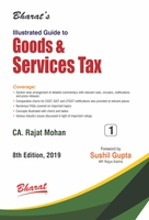 Illustrated Guide to Goods & Services Tax (set of 2 vols.) Volume- 1 & 2
