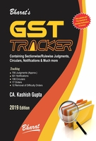 G S T Tracker Containing Sectionwise/Rulewise Judgments, Notifications, Circulars & Much More