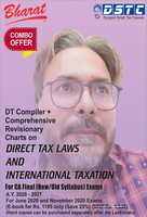 Combo Offer : DT Compiler + Comprehensive Revisionary Charts on Direct Tax & International Taxation
