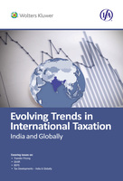 Evolving Trends in International Taxation- In India and Globally