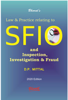 Law & Practice relating to SFIO and Inspection, Investigation & Fraud