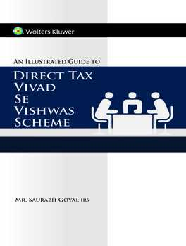 An Illustrated Guide to Direct Tax Vivad Se Vishwas Scheme