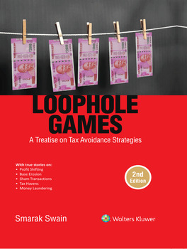 Loophole Games - A Treatise on Tax Avoidance Strategies (2nd Edition)