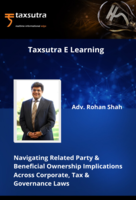 Navigating Related Party & Beneficial Ownership Implications Across Corporate, Tax & Governance Laws