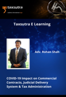 COVID-19 Impact on Commercial Contracts, Judicial Delivery System & Tax Administration