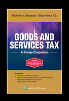Goods and Service Tax- An Abridged Compendium