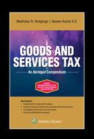 Goods and Service Tax- An Abridged Compendium
