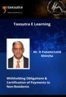 "Tax Genius Padamchand Khincha's Masterclass on "" Withholding Obligations & Certification of Payments to Non-Residents"""