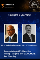 Anatomizing AAR's Mauritius Ruling – Insights into GAAR, MLI & Tax Planning