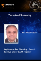 Legitimate Tax Planning - Does it Survive under GAAR regime?