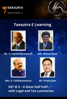 "GST @ 3 – A Glass Half Full?..."" with Legal and Tax Luminaries"