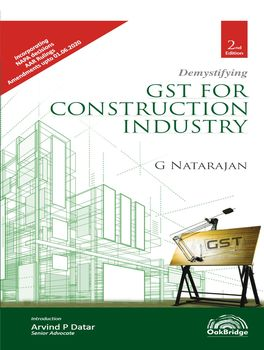 Demystifying GST for Construction Industry (2nd Edition)