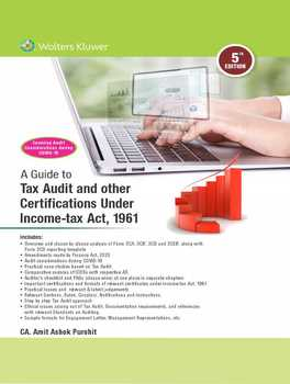 A Guide to Tax Audit and other Certifications Under Income-tax Act, 1961