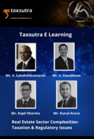 Real Estate Sector Complexities - Taxation & Regulatory Issues!