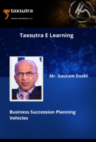 Business Succession Planning Vehicles by Tax Wizard Gautam Doshi