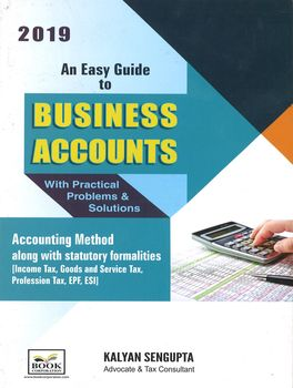 An Easy Guide To Business Accounts With Practical Problems & Solutions