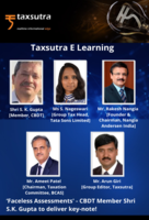 Faceless Assessments - Listen to CBDT Member Shri S.K. Gupta's Exclusive Key-note Address!