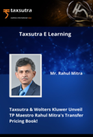 Taxsutra & Wolters Kluwer Unveil TP Maestro Rahul Mitra's Transfer Pricing Book!