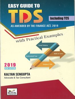 An Easy Guide to TDS With Practical Examples (as amended by the Finance Act 2019)