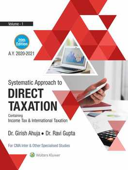Systematic Approach to Direct Taxation + Handbook on MCQs, Practical Problems and Solved problems of Past Examinations (2 Vols)