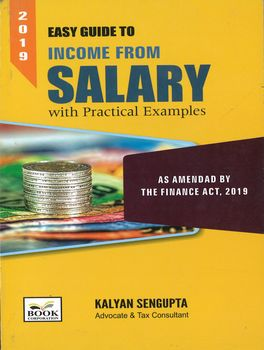 Easy Guide To Income From Salary (as amended by The Finance Act, 2019)
