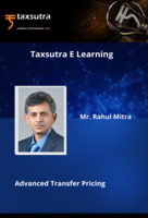 Advanced Transfer Pricing Master-Class Series with Renowned TP Expert Rahul Mitra