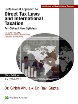 Professional Approach to Direct Tax Laws and International Taxation