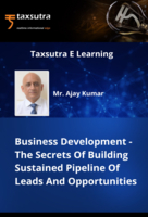 Business Development - The Secrets Of Building Sustained Pipeline Of Leads And Opportunities
