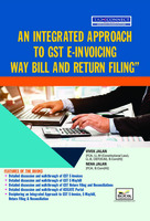 An Integrated Approach to GST E-Invoice, E-Way Bill & Returns