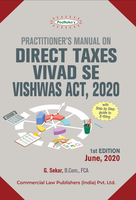 Practitioner's Manual on Direct Taxes Vivad se Vishwas Act, 2020