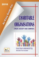 An Easy Guide For Charitable Organisations (Trust, Society And Company)