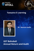 GST Bahubali - Annual Return and Audit - Episode 9